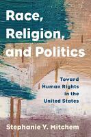 Race  Religion  and Politics PDF
