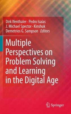 Multiple Perspectives on Problem Solving and Learning in the Digital Age PDF