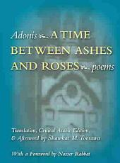 A Time Between Ashes and Roses