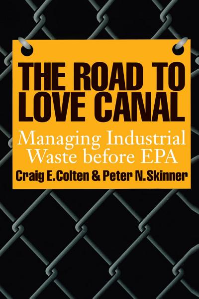 The Road to Love Canal