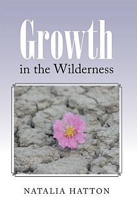 Growth in the Wilderness PDF