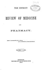 Detroit Review of Medicine and Pharmacy: Volume 5