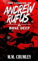 The Legend of Andrew Rufus