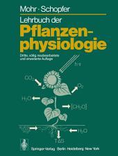 Lehrbuch der Pflanzenphysiologie: Ausgabe 3