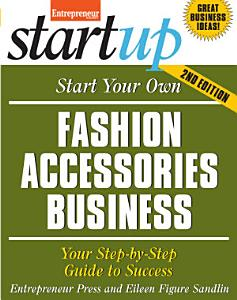 Start Your Own Fashion Accessories Business Book