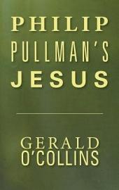 Philip Pullman's Jesus