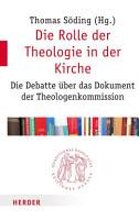 Die Rolle der Theologie in der Kirche PDF