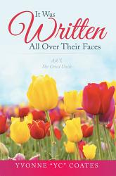 It Was Written All Over Their Faces Book PDF