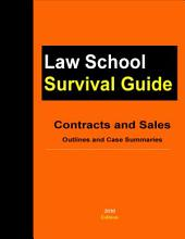 Contracts and Sales: Outlines and Case Summaries (Law Schooll Survival Guide)