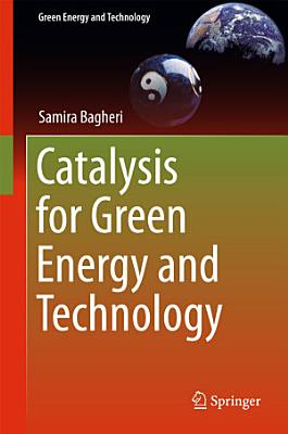 Catalysis for Green Energy and Technology