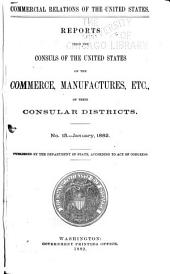Consular Reports: Commerce, manufactures, etc, Volume 5, Issues 15-18