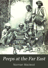 Peeps at the Far East: A Familiar Account of a Visit to India