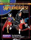 Field Guide to Superheroes Volume Four PDF