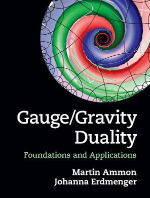 Gauge Gravity Duality