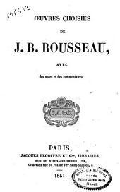 Oeuvres choisies de J.B. Rousseau, avec des notes et des commentaires