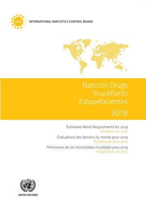 Narcotic Drugs 2018 Stup  fiants 2018 Estupefacientes 2018 PDF