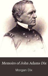 Memoirs of John Adams Dix: Volume 2