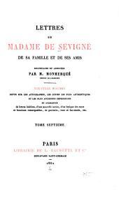 Lettres de Madame de Sévigné: de sa famille et de ses amis, Volume7
