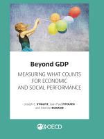 Beyond GDP Measuring What Counts for Economic and Social Performance