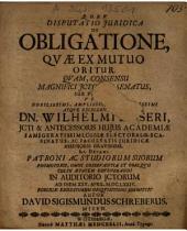Disputatio Iuridica De Obligatione, Quae Ex Mutuo Oritur