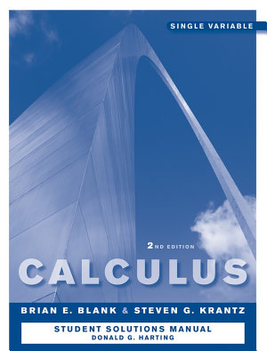 Calculus  Single Variable  Student Study and Solutions Companion