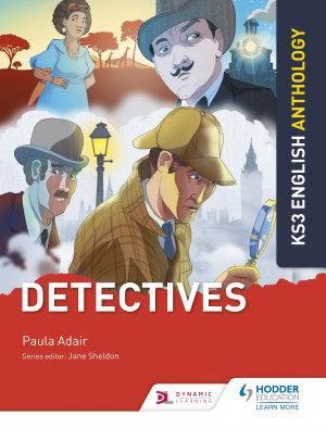 Key Stage 3 English Anthology  Detectives