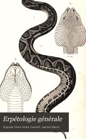 Erpetologie generale: ou, Histoire naturelle complete des reptiles