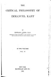 The Critical Philosophy of Immanuel Kant: Volume 2, Part 1