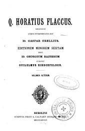 Q. Horatius Flaccus recensuit atque interpretatus est Io. Gaspar Orellius: Satirarum lib. II. Epistulae. Ars. poetica. Indices