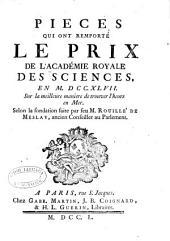Recueil des pieces qui ont remporté les prix de l'Académie royale des sciences: depuis leur fondation en M.DCC.XX., Volume6