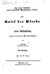 Ueber Kolik der Pferde und deren Behandlung nach neueren Grundsätzen ... 10. Auflage