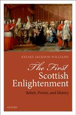 The First Scottish Enlightenment