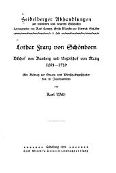 Lothar Franz von Schönborn, Bischof von Bamberg und Erzbischof von Mainz 1693-1729: ein Beitrag zur Staats- und Wirtschaftsgeschichte des 18. Jahrhunderts