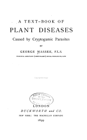 A Text-book of Plant Diseases Caused by Cryptogamic Parasites