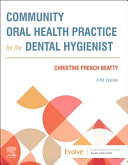 Community Oral Health Practice for the Dental Hygienist PDF