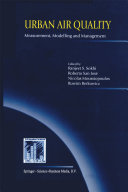 Urban Air Quality: Measurement, Modelling and Management