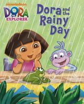 Dora and the Rainy Day (Dora the Explorer)