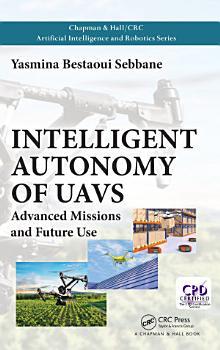 Intelligent Autonomy of UAVs PDF