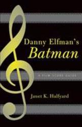 Danny Elfman S Batman Book PDF