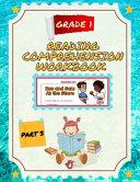 Reading Comprehension Workbook 1st Grade Part 3 PDF