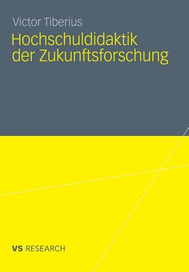 Hochschuldidaktik der Zukunftsforschung PDF