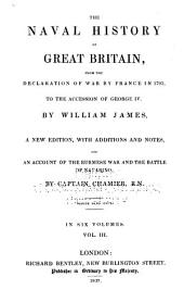 The Naval History of Great Britain: From the Declaration of War by France in 1793, to the Accession of George IV.