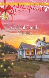 A Gift of Family