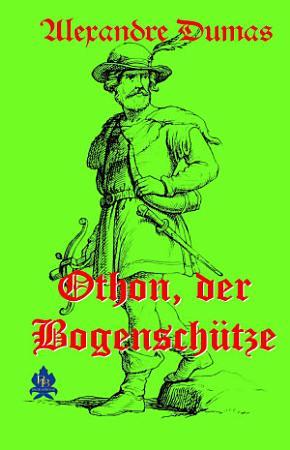 Othon  der Bogensch  tze PDF