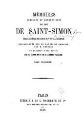 Mʹemoirs complets et authentiques du duc de Saint-Simon sur le siècle du Louis XIV et la rʹegence: Volume3