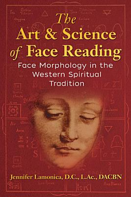 The Art and Science of Face Reading PDF