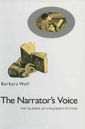Narrator's Voice: The Dilemma Of Children's Fiction