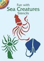 Fun with Sea Creatures Stencils