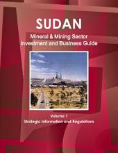 Sudan Mineral & Mining Sector Investment and Business Guide