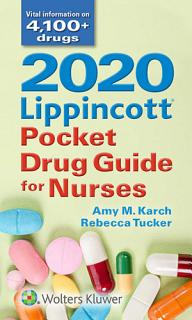 2020 Lippincott Pocket Drug Guide for Nurses Book